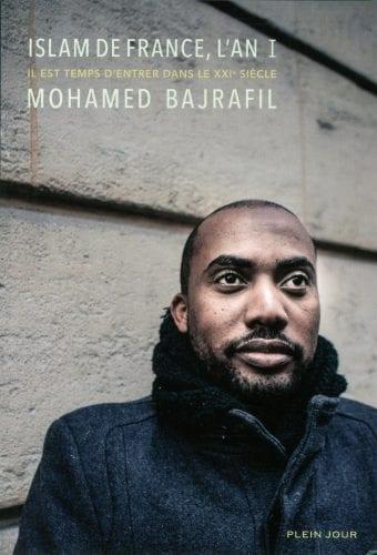 Islam de France. L'an I, de Mohamed Bajrafil (Ed.Plein jour)