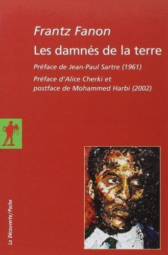 Les Damnés de la terre, de Frantz Fanon (1961)