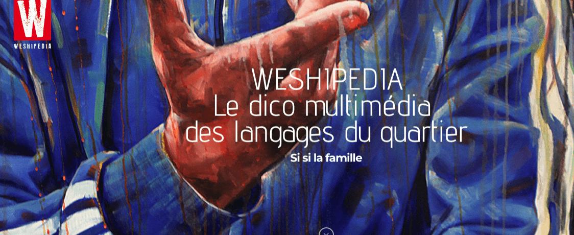 """Le """"Weshipédia"""", décodeur du langage des quartiers"""